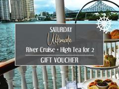 Gift Card - Saturday Ultimate River Cruise + High Tea for 2