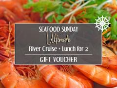 Gift Card - Seafood Sunday Ultimate River Cruise + Lunch for 2