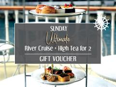 Gift Card - Sunday Ultimate River Cruise + High Tea for 2