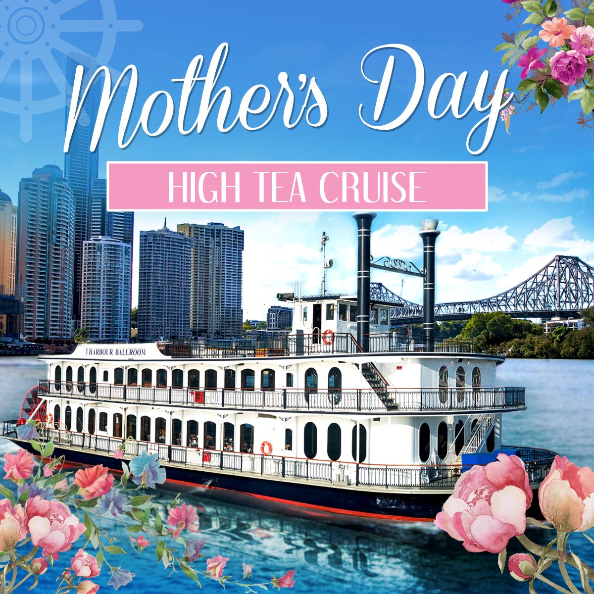 Mothers Day High Tea Cruise on Kookaburra Queen I
