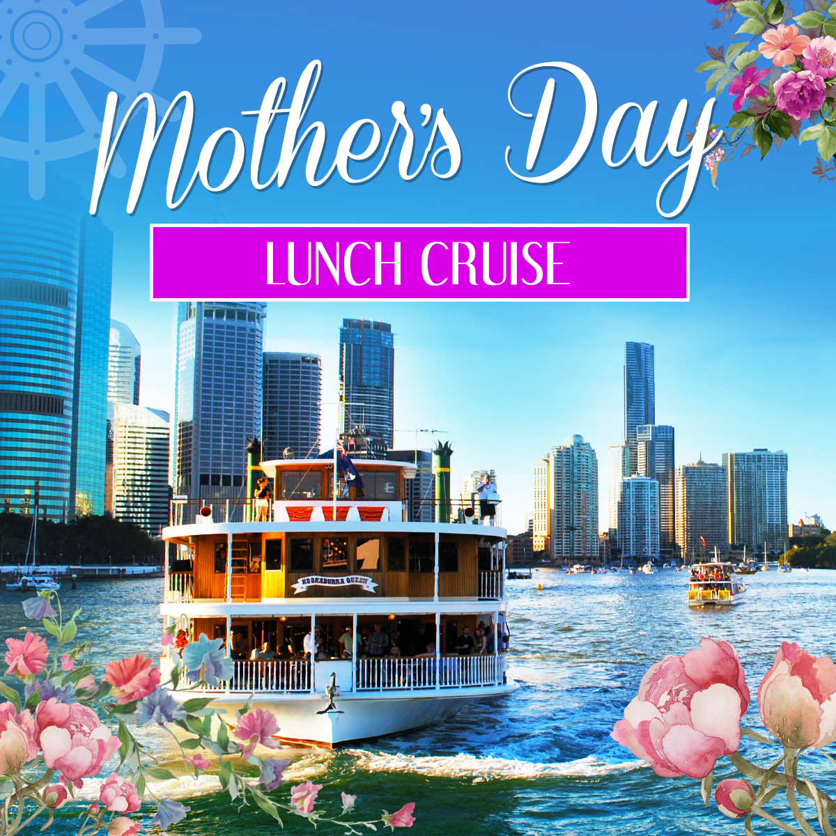 Mothers Day Lunch Cruise on Kookaburra Queen I