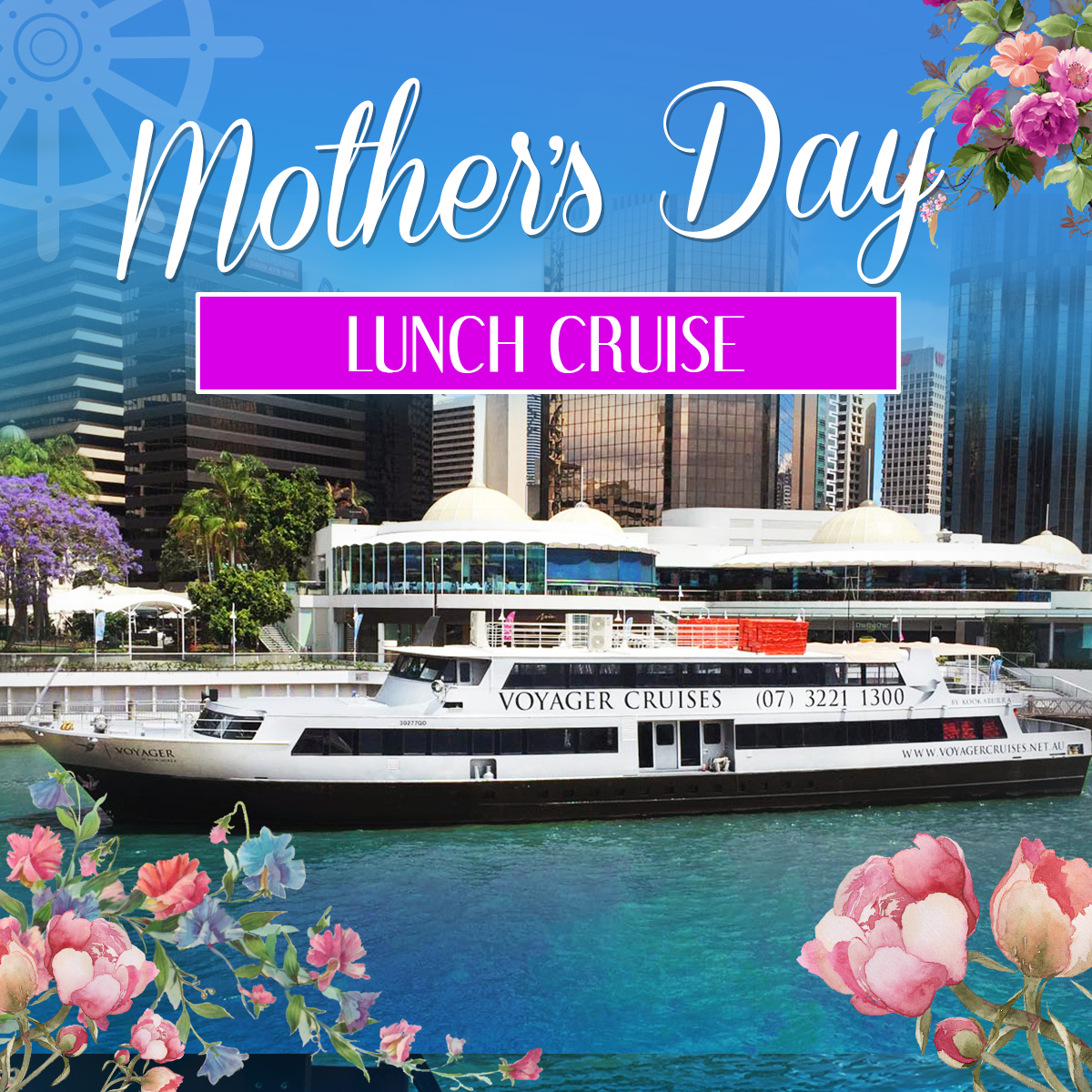 Mothers Day Lunch Cruise on Voyager