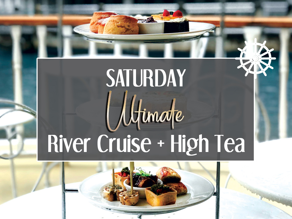 Ultimate River Cruise + High Tea
