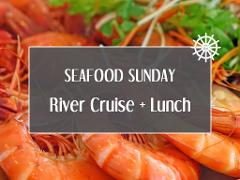 Seafood Sunday River Cruise + Lunch