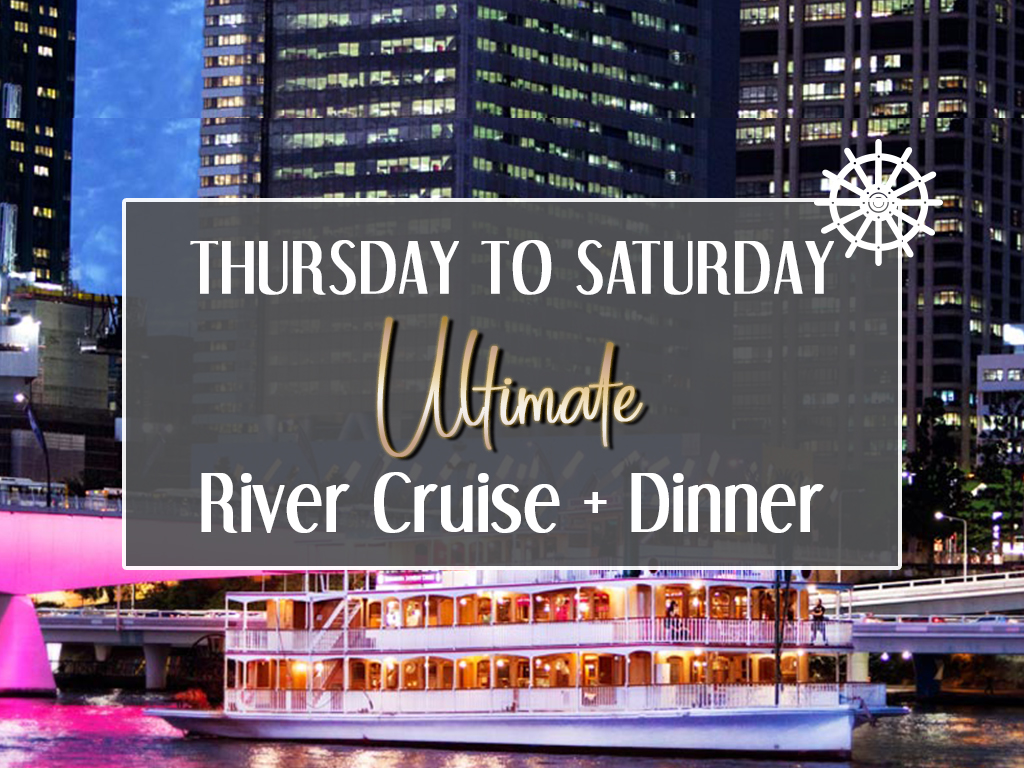 Ultimate River Cruise + Dinner