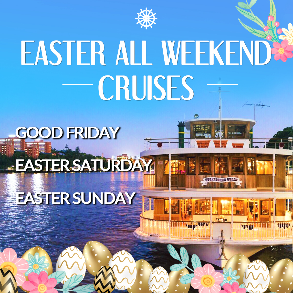 Easter Weekend Lunch Cruises               (Good Friday, Easter Saturday & Easter Sunday)