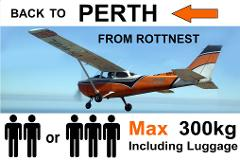 ◄ Rottnest to Perth (Jandakot) - Up to 3 passengers - Flexible Times