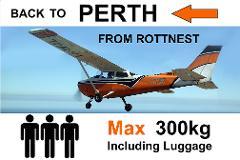 Rottnest to Perth (Jandakot), up to 3 passengers