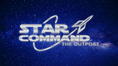 Star Command: The Outpost 20 Minute Session