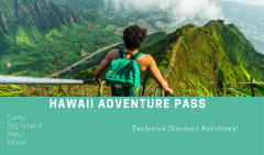 7 Day Hawaii Adventure Pass 20 Dollars Off ANY Hawaii activity