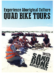 1.5 Hour Aboriginal Culture & Sand Boarding Quad Bike Tour