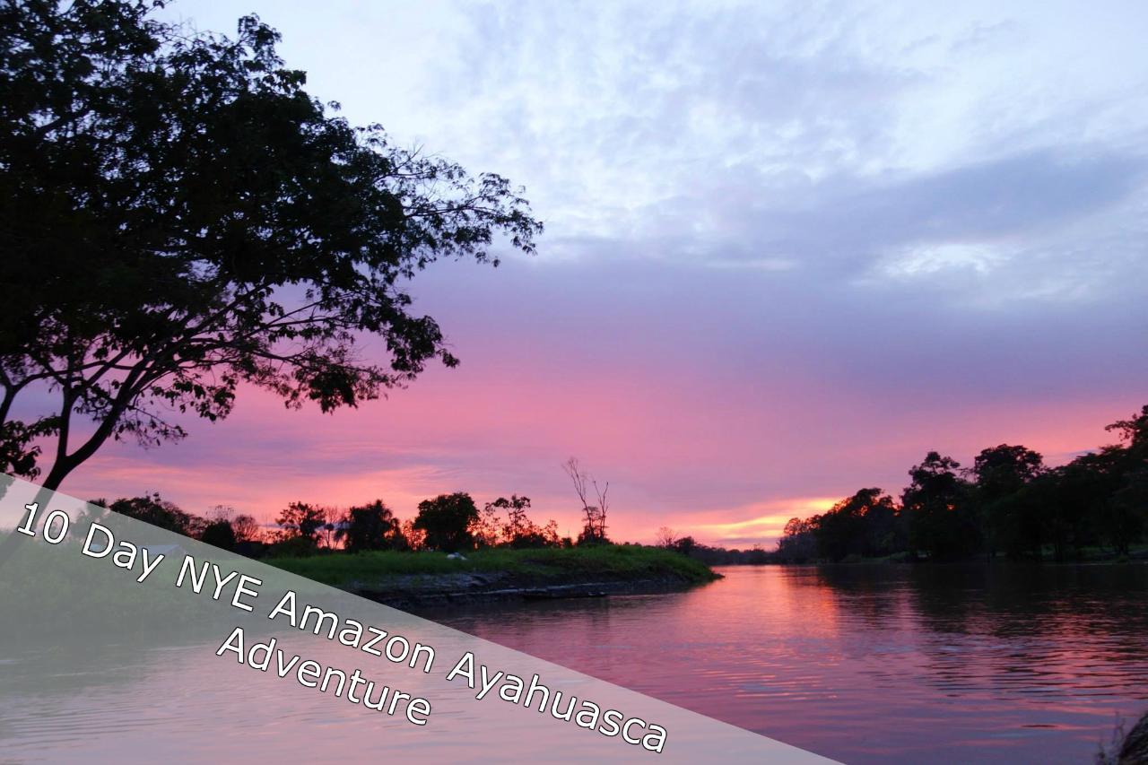 8 Day New Year's Eve Amazon Retreat