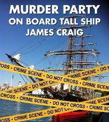 Murder Party on board Tall Ship James Craig (OPT Circular Quay)