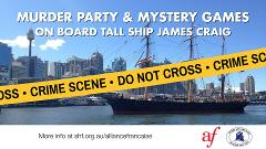 Murder Party Cruise on board Tall Ship James Craig