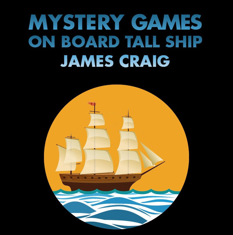 Mystery Games on board Tall Ship James Craig