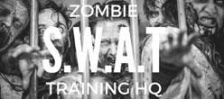 Zombie SWAT Training
