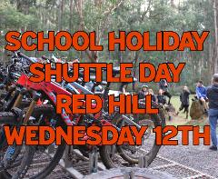 """School Holiday MTB Shuttle Day Inc Lunch """"RED HILL"""" (FULL DAY EVENT) Wednesday 12th"""