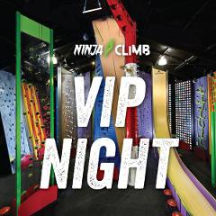 NINJA CLIMB OPEN VIP Launch Night - 2 sessions