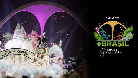 Carnaval 2020 - Camarote +Brasil - 23, 24 ou 29 de Fevereiro (Sábado, Domingo, Segunda e Sábado)