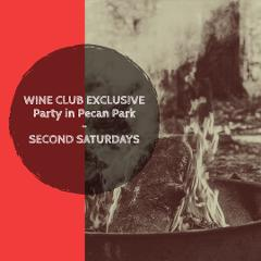 WINE CLUB EXCLUSIVE - Party in Pecan Park