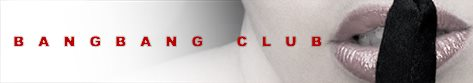 Bangbang Club (SINGLE GUYS BOOK HERE)
