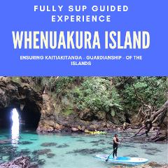 WHENUAKURA (DONUT) ISLAND GUIDED PADDLEBOARD (SUP) TOUR