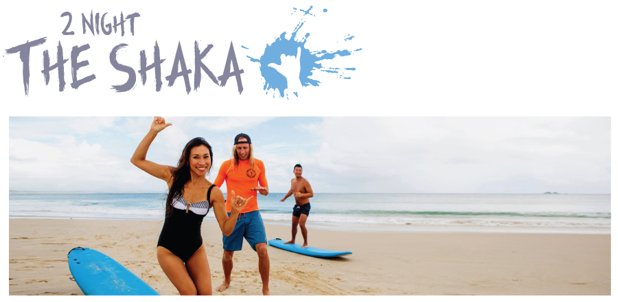 "2 Nights Surf and Stay,  ""The Shaka Package"""