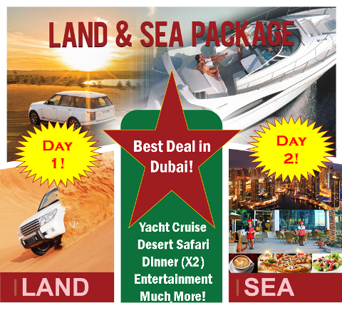 Dubai Desert Safari + Luxury Yacht Sight Seeing Cruise +Boutique Restaurant Dinner - Best Deal in Dubai