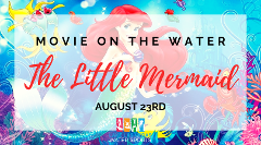 Movie On The Water: The Little Mermaid