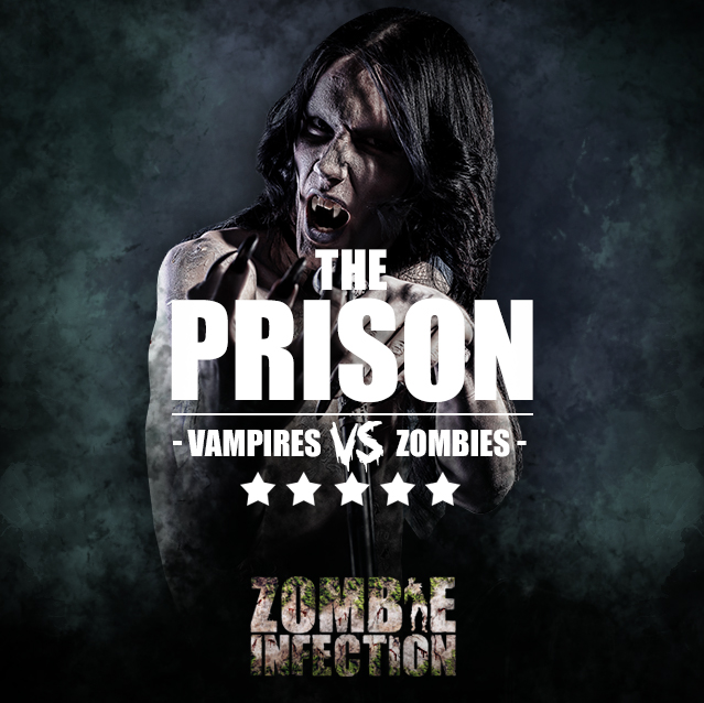 Somerset - The Prison Special 'Vampires VS Zombies' Age 18+