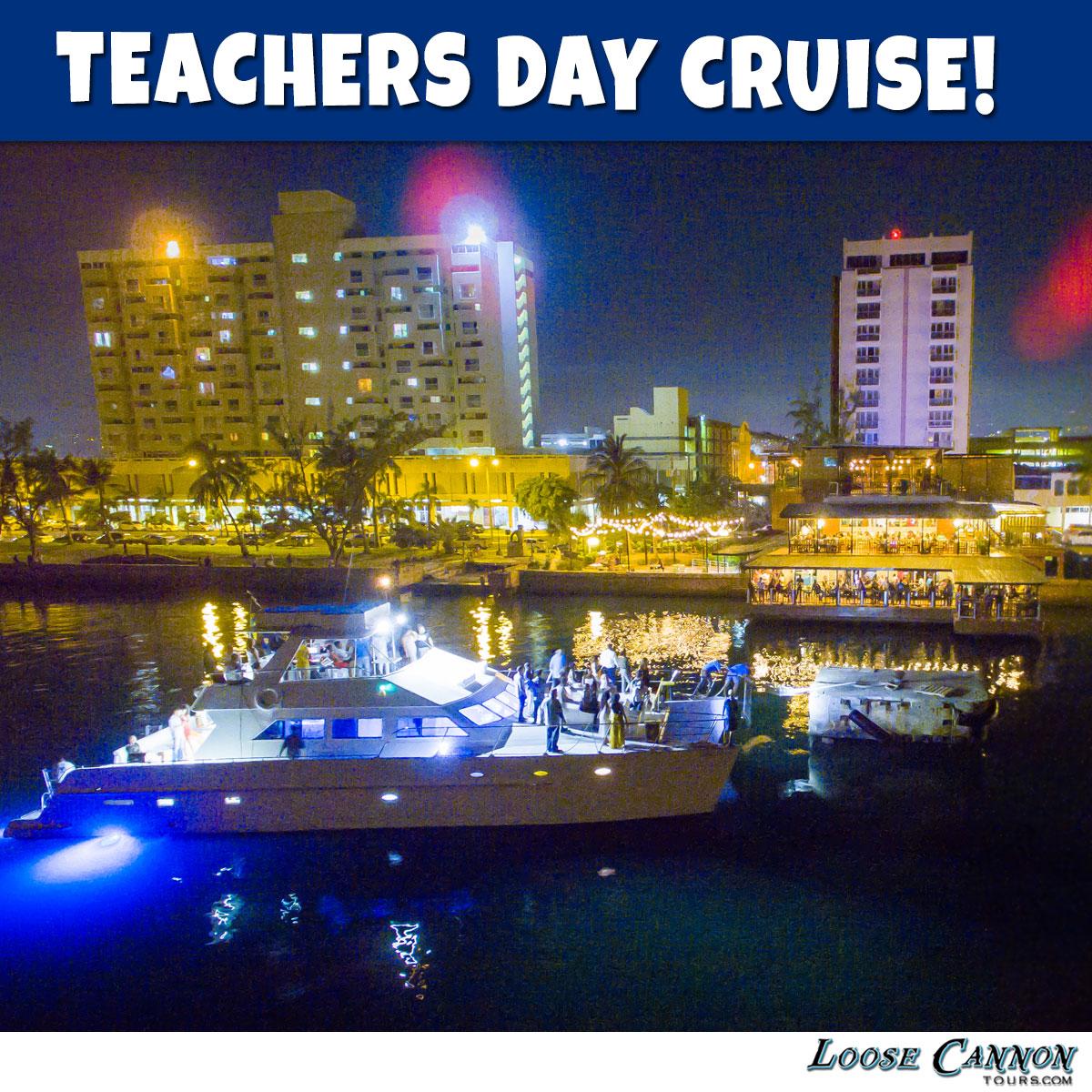 Teachers Day Celebration Evening Cruise - Wednesday, May 8th