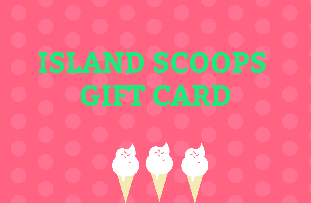 Island Scoops Gift Card