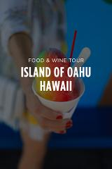 Oahu, Hawaii - 5 Day Food & Wine Tour