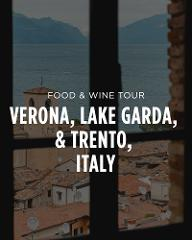 Venice, Verona, Lake Garda, and Valpolicella Wine Country, Italy - 7 Day Food & Wine Tour