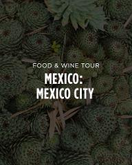 Mexico Food & Cocktail Tour || Mexico City