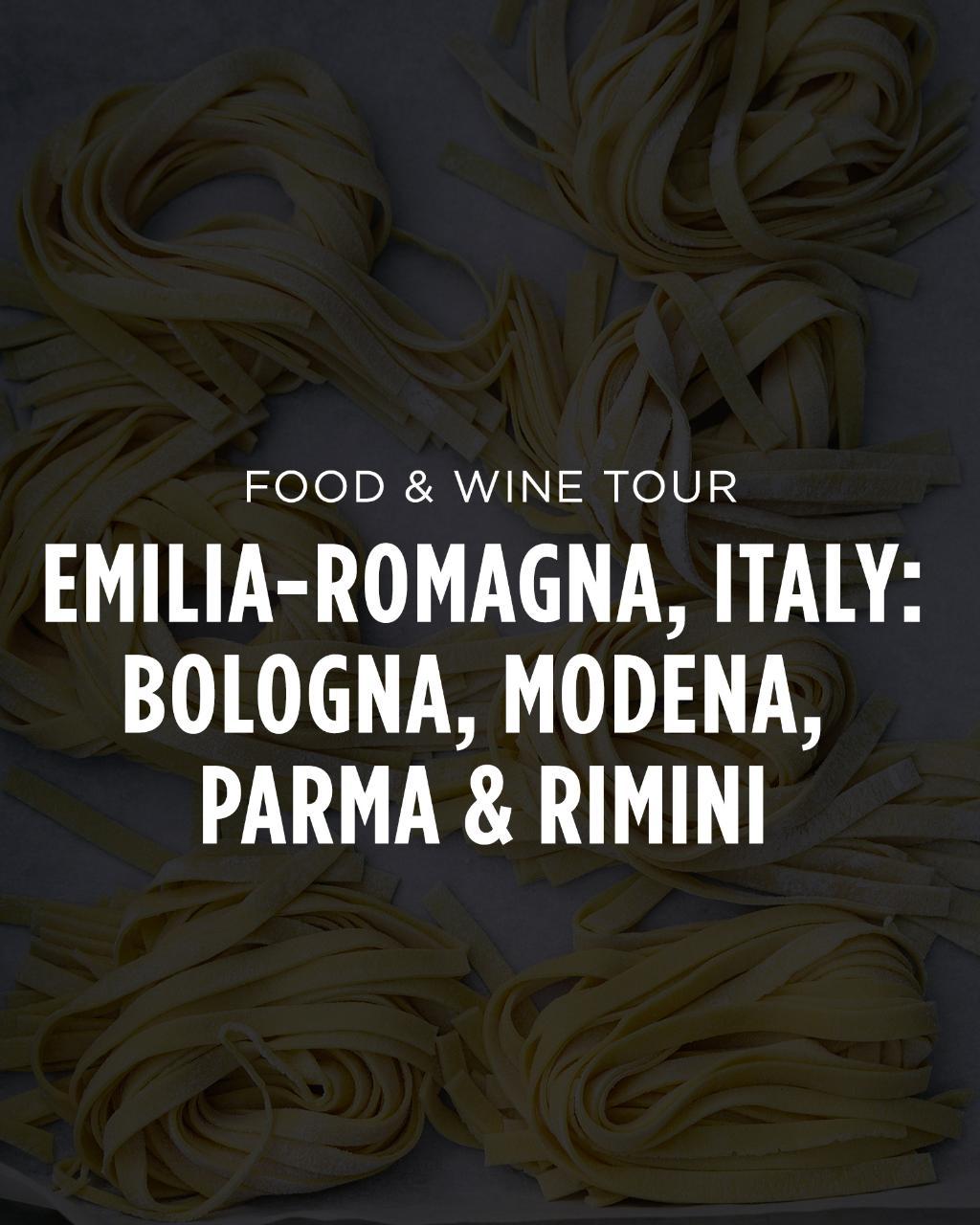 Italy Food & Wine Tour || Emilia-Romagna: Bologna, Modena & Parma