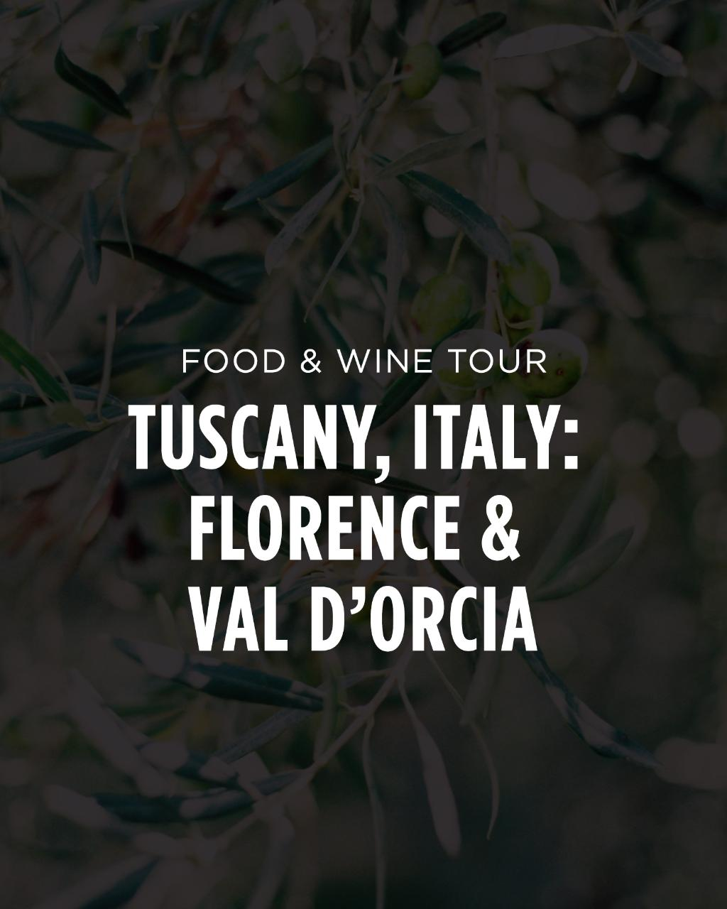 Italy Food & Wine Tour || Tuscany: Florence, Val D'Orcia, & Wine Country