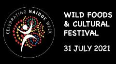 NAIDOC Wild Foods & Cultural Festival