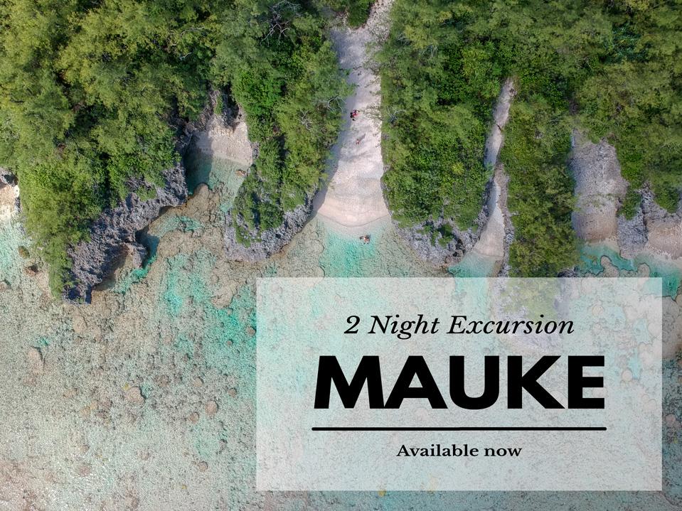 Mauke 2 Night Excursion