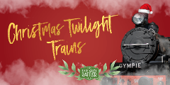 Christmas Twilight Train -  18th December - Christmas in Dagun -  Gympie to Amamoor (Return)