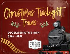 Christmas Twilight Train -  Departs 18th December - Christmas in Dagun - Gympie to Amamoor to Dagun (Return)
