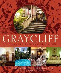 Graycliff: 300 Years of Grand Bahamian Luxury