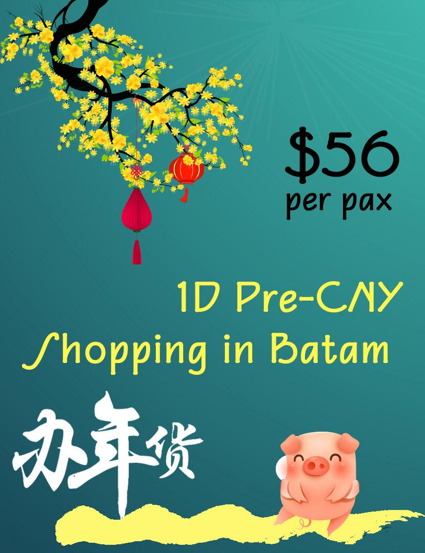 1 Day Batam Pre-CNY Shopping Tour