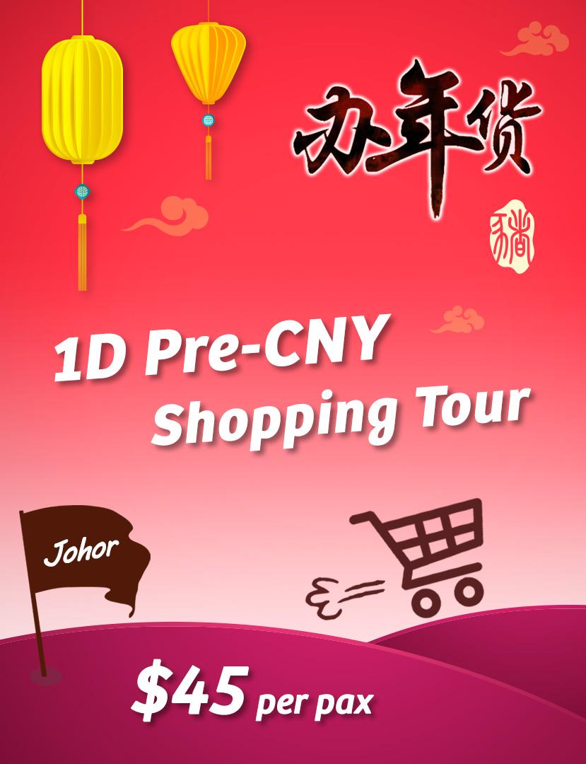 1 Day JB Pre CNY Shopping Tour
