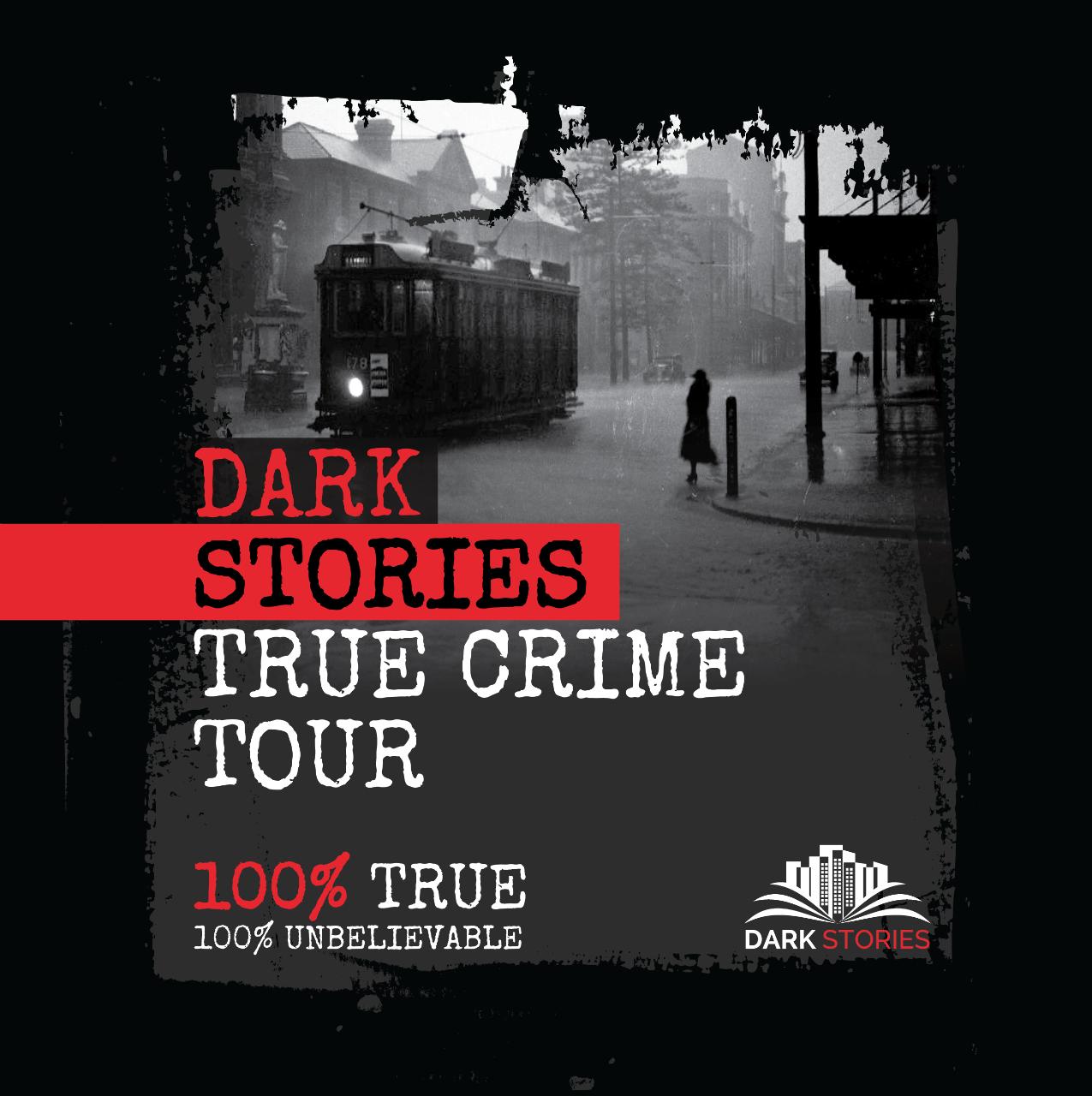 Dark Stories True Crime Private Tour