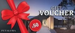 Petaluma $50 Gift Voucher