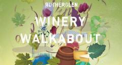 WINERY WALKABOUT 2018, SATURDAY 9th JUNE -  GENERAL PUBLIC TOUR