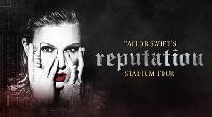 TAYLOR SWIFT - REPUTATION STADIUM TOUR - DAY TRIP