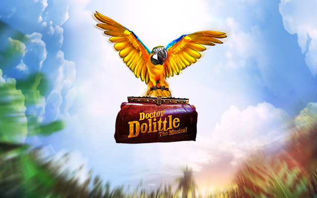 Doctor Dolittle at The Mayflower Theatre, Southampton - Thu 29th Aug 2019