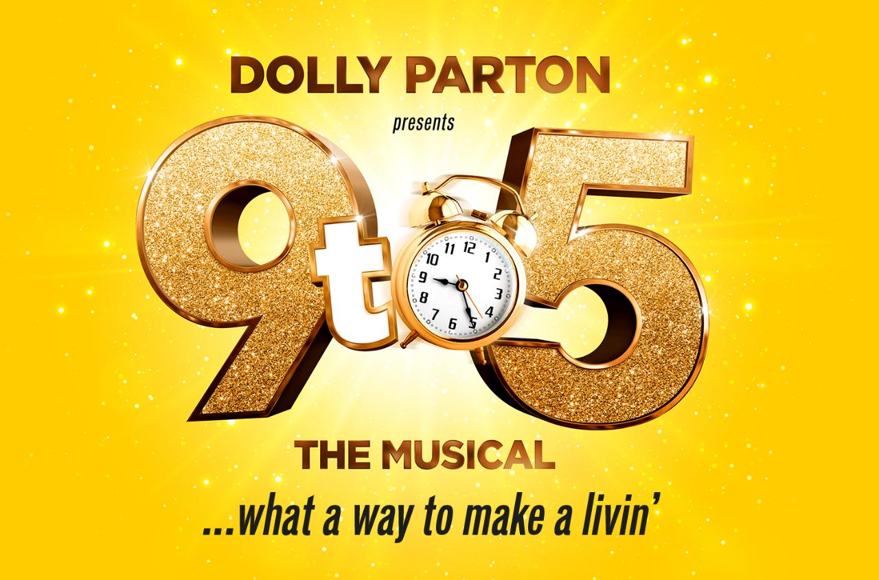 Dolly Parton presents 9 to 5 at Savoy Theatre, Strand - Wed 17th July 2019